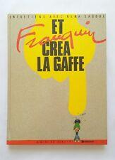 BD - Et FRANQUIN crea la gaffe / EO 1986 / FRANQUIN & SADOUL / DARGAUD