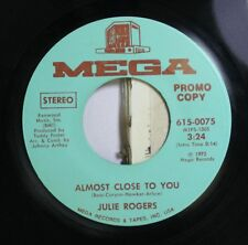 Country Promo 45 Julie Rogers - Almost Close To You / Where Do You Go On Mega