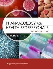 Pharmacology Health Professionals 2e Text & Study Guide Package: By Acost...