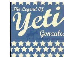 (EI209) Yeti, The Legend Of Yeti Gonzales - 2008 DJ CD
