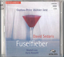 Hörbuch DAVID SEDARIS Fuselfieber (2 CDs) Gustav-Peter Wöhler liest