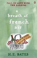 A Breath of French Air: Book 2 by H. E. Bates