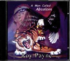Roy Payne - A Man Called Absalom RARE Original Canadian Newfie CD (Brand New!)