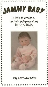 """Jammy baby Sculpting book~ How to sculpt a 10"""" polymer clay baby"""
