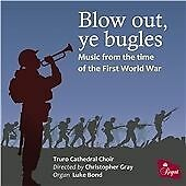 Blow out, ye bugles: Music from the time of the First World War (2014)