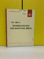 General Radio Type 1607 A Transfer Function Amp Immittance Bridge Manual