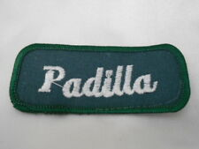 PADILLA USED EMBROIDERED SEW ON NAME PATCH TAG WHITE ON DARK GREEN