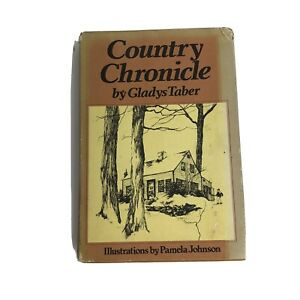 Country Chronicle by Gladys Taber Book HC/DJ Second Printing 1974