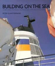 Building on the Sea: Form and Meaning in Modern Ship Architecture Quartermaine