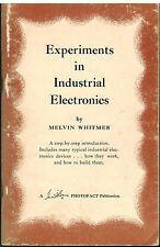 Experiments in Industrial Electronics by Melvin Whitmer 1960 Booklet First Ed.