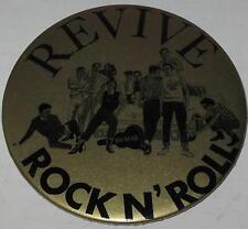 """Sha Na Na """"Revive Rock N Roll"""" 3.5"""" Pin"""