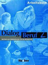 Hueber DIALOG BERUF 2 ARBEITSBUCH Deutsch fur die Grundstufe mit Losungen @NEW@