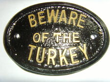 BEWARE  of the TURKEY HOUSE COOP SIGN BUSINESS  FARM GARAGE PLAQUE