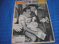 FAUSTO COPPI BIANCHI CAVANNA SETTIMO GIORNO 1952 COVER COPERTINA