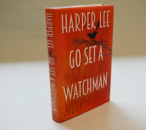 Go Set A Watchman - Harper Lee - 1st edition - As new