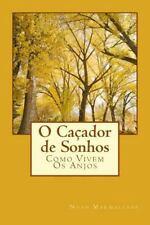 Como Vivem Os Anjos: O Caçador de Sonhos by Noah Marmallade (2015, Paperback)