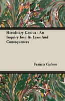 Hereditary Genius - An Inquiry Into Its, Like New Used, Free shipping in the US