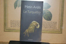 Le Turquetto - Metin Arditi, 2011