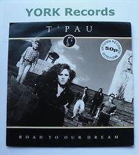 "T'PAU - Road To Our Dream - Excellent Condition 7"" Single Siren SRN 100"