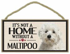 Wood Sign: It's Not A Home Without A MALTIPOO (MALTESE POODLE)   Dogs, Gifts