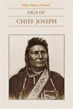 Saga of Chief Joseph by Helen Addison Howard