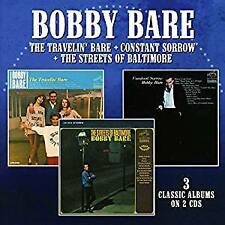 BOBBY BARE THE TRAVELIN' BARE/CONSTANT SORROW/THE STREETS OF BALTIMORE 2 CD NEW