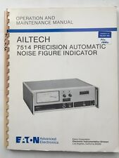 Eaton Ailtech 7514 Noise Figure Indicator Operation & Maintenance Manual