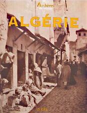 ++BORGÉ/VIASNOFF archives des colonies ALGÉRIE 2001TRINCKVEL EX++