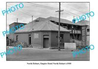 OLD 6 x 4 PHOTO NORTH HOBART EMPIRE HOTEL c1930 TASMANIA