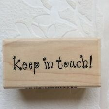 NEW - KEEP IN TOUCH! PHRASE - FUNKY DESIGN - SMALL WOODEN RUBBER STAMP