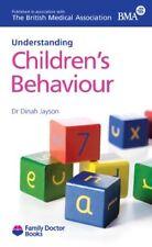 Childrens Behaviour(Understanding) (Family Doctor Books)-Dinah Jayson