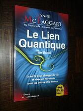 LE LIEN QUANTIQUE - Lynne Mc Taggart 2012