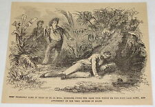 1859 magazine engraving~ DE LA MOZA IN THE AGONIES OF DEATH, Point Galera