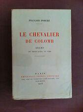 PORCHE Fr - Le chevalier de Colomb. Drame en trois actes, en vers. 1923 - N°