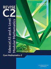 REVISE Edexcel AS and A Level Modular Mathematics Core Mathematics 2 by Pearson