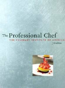 The Professional Chef - Hardcover By Culinary Institute of America - GOOD