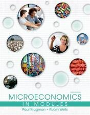 Microeconomics in Modules by Paul R. Krugman and Robin Wells (2013, Paperback)
