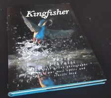 Paolo Fioratt: Kingfisher - Unique action photographs of our most exotic and elu