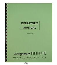 Bridgeport Series I Milling Machine Step Pulley Operator Amp Parts Manual 1041
