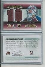 11/12 ITG BETWEEN THE PIPES EXPO REDEMPTION Pad Patrick Roy /10