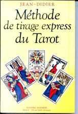 METHODE DE TIRAGE EXPRESS DU TAROT - Jean Didier - 1990 - CARTOMANCIE