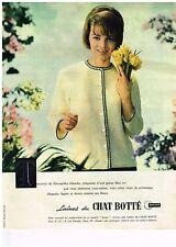 PUBLICITE ADVERTISING  1961   CHAT BOTTE  laines