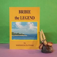 Warwick Outram: Bribie the Legend/Bribie Island, Queensland/local history/social