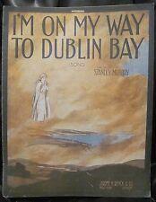 Irish Sheet Music I'M ON MY WAY TO DUBLIN BAY Obelisk1915 Stanley Murphy WWI