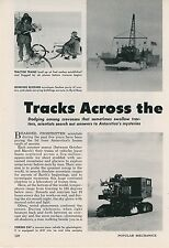 1961 Exploring Antarctica Polar Research Vehicles Tractors Scientists South Pole