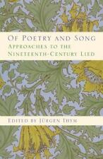 Of Poetry and Song: Approaches to the Nineteenth-