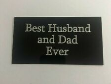 Fathers Day or Birthday - 130x70mm Engraved Plaque for Bespoke Mount / Frame