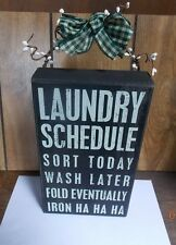 Primitives by Kathy Wood Box Sign - Laundry Schedule
