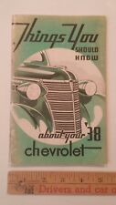 1938 CHEVROLET - Things to Know - Original Owner's Instructions for Car Care