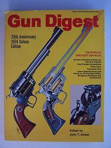 Gun Digest 28th Anniversary 1974 De Luxe Edition Paperback